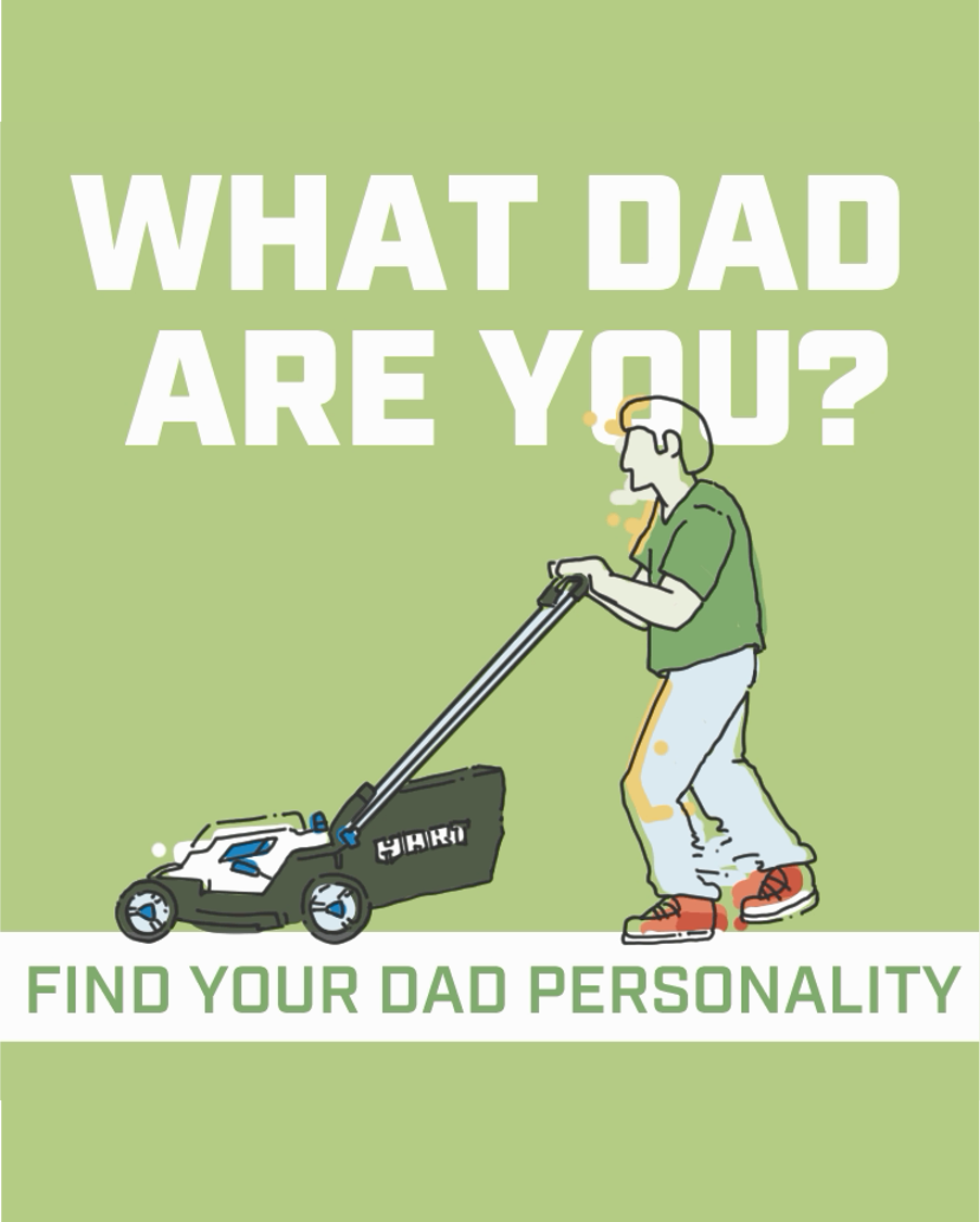 Father's Day Quiz: What's Your Dad Personality
