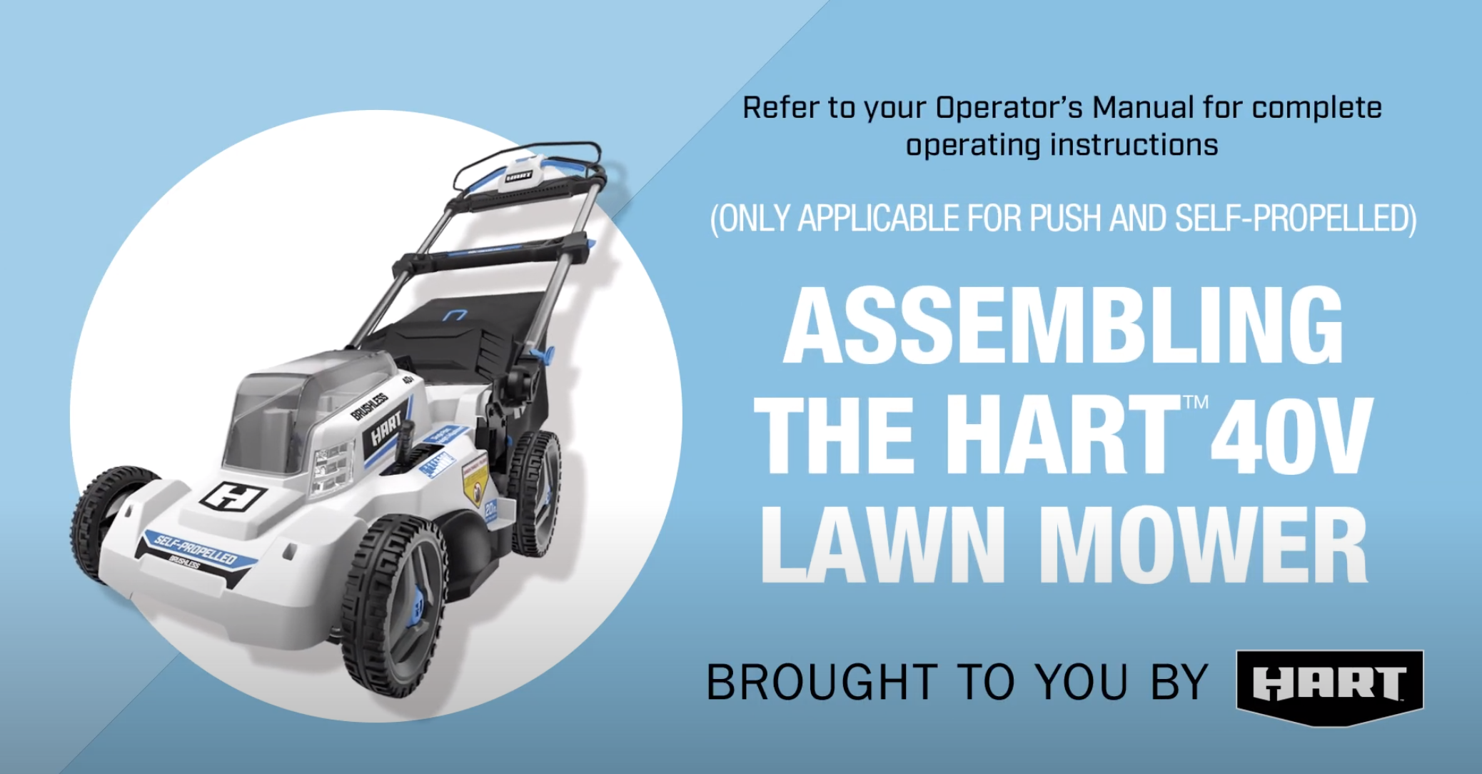 Assemble the HART 40V Lawn Mower